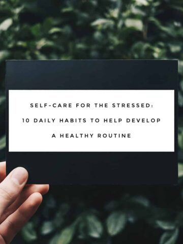 Stressed Develop Healthy Routine White on Black Title Card with Green Foilage Background